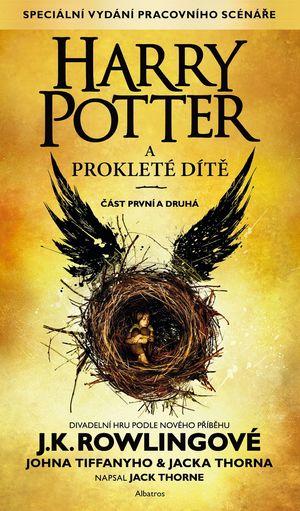 Harry Potter a prokleté dítě – Joanne Kathleen Rowling, John Tiffany, Jack Thorne